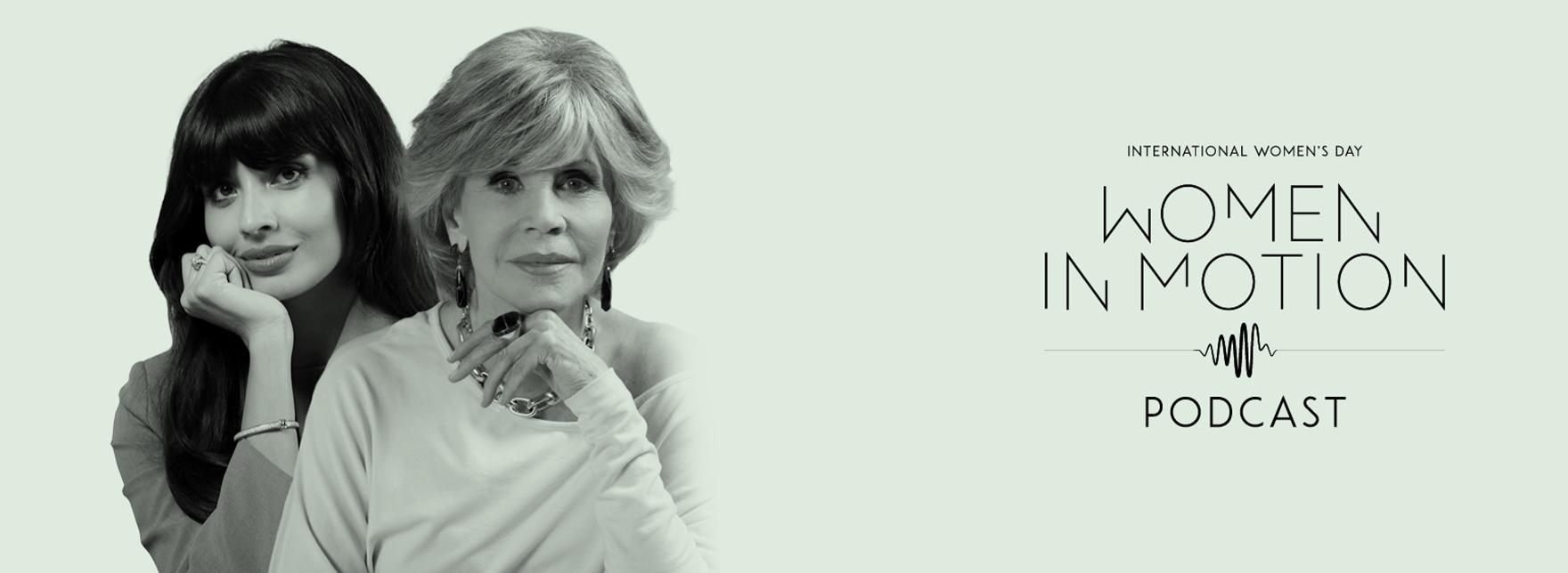 Jane Fonda Podcast Women in Motion Kering